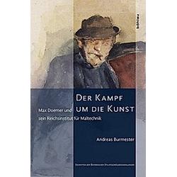 Der Kampf um die Kunst  2 Bde.. Andreas Burmester  - Buch