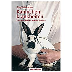 Kaninchenkrankheiten. Siegfried Matthes  - Buch