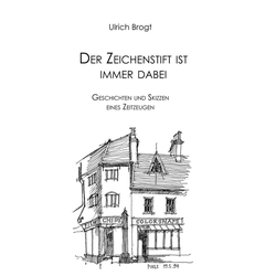 Der Zeichenstift ist immer dabei als Buch von Ulrich Brogt