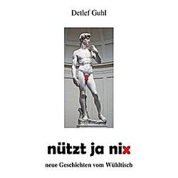 nützt ja nix. Detlef Guhl  - Buch