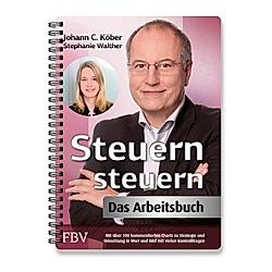 Steuern steuern - Das Arbeitsbuch
