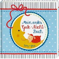 BabyGlück: Mein erstes Gute-Nacht-Buch als Buch von