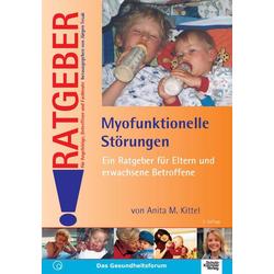Myofunktionelle Störungen: eBook von Anita M. Kittel