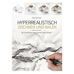 Hyperrealistisch zeichnen und malen