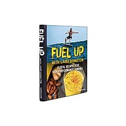 Fuel Up with Laird Hamilton. Laird Hamilton  - Buch