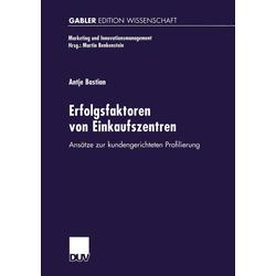 Erfolgsfaktoren von Einkaufszentren: eBook von Antje Bastian