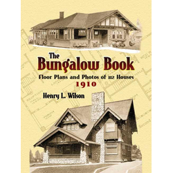 The Bungalow Book: eBook von Henry L. Wilson