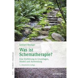 Was ist Schematherapie?: eBook von Eckhard Roediger