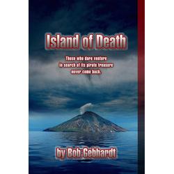 The Island of Death: eBook von Bob Gebhardt