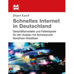 Schnelles Internet in Deutschland als Buch von Jürgen Kaack
