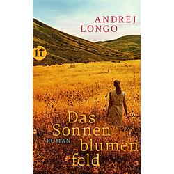 Das Sonnenblumenfeld. Andrej Longo  - Buch