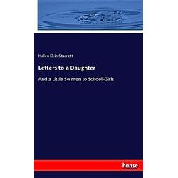 Letters to a Daughter. Helen Ekin Starrett  - Buch