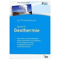 gwf Praxiswissen: Bd.VI Geothermie - Buch