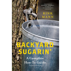 Backyard Sugarin': A Complete How-To Guide (4th Edition): eBook von Rink Mann