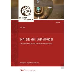 Jenseits der Kristallkugel: eBook von