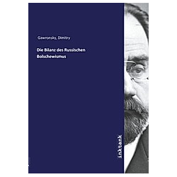 Die Bilanz des Russischen Bolschewismus. Dimitry Gawronsky  - Buch