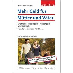 Mehr Geld für Mütter und Väter als Buch von Horst Marburger