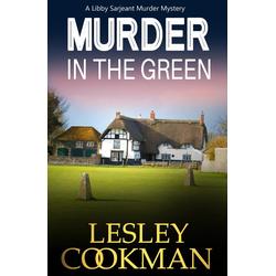 Murder in the Green: eBook von Lesley Cookman