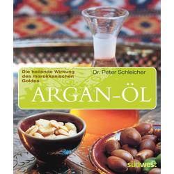 Argan-Öl als Buch von Peter Schleicher