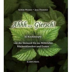 Ahhh... Giersch als Buch von Achim Werner/ Jens Dummer