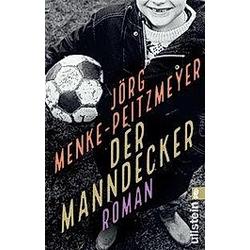 Der Manndecker. Jörg Menke-Peitzmeyer  - Buch