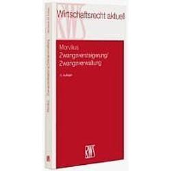 Zwangsversteigerung  Zwangsverwaltung. Theodor Morvilius  - Buch