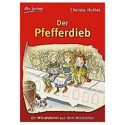 Der Pfefferdieb. Christa Holtei  - Buch