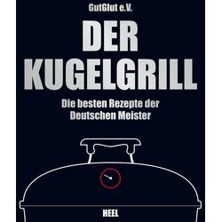 Der Kugelgrill als Buch von Grillteam e.V. GutGlut