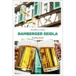 Bamberger Seidla als Taschenbuch von Harry Luck