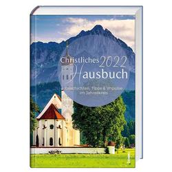 Christliches Hausbuch 2022: Buch von