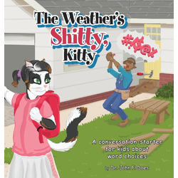 The Weather's Shitty Kitty als Buch von John F. Does