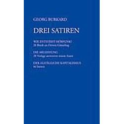 Drei Satiren. Georg Burkard  - Buch