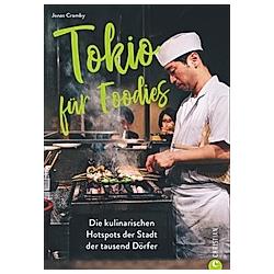 Tokio für Foodies