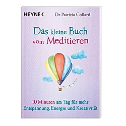 Das kleine Buch vom Meditieren / Das kleine Buch Bd.6