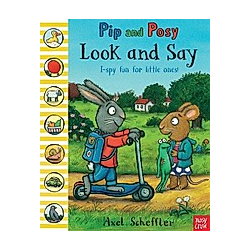 Pip and Posy: Look and Say. Axel Scheffler  - Buch