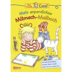 Conni: Mein superdickes Mitmach-Buch