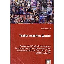 Trailer machen Quote. Nicole Wittkopf  - Buch