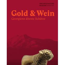 Gold & Wein als Buch von