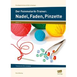 Der Feinmotorik-Trainer: Nadel, Faden, Pinzette