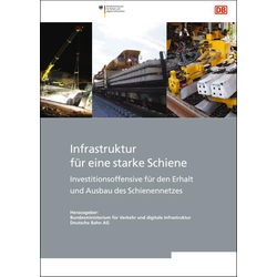 Infrastruktur für eine starke Schiene: Buch von