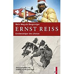Mein Weg als Bergsteiger. Ernst Reiss  - Buch