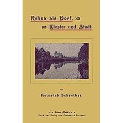 Rehna als Dorf  Kloster und Stadt. Heinrich Schreiber  - Buch