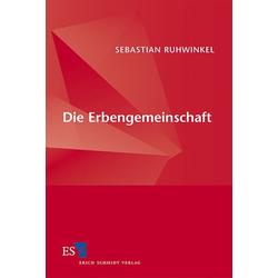 Die Erbengemeinschaft als Buch von Sebastian Ruhwinkel