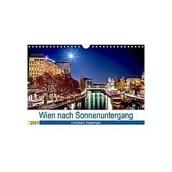 Wien nach Sonnenuntergang (Wandkalender 2021 DIN A4 quer)