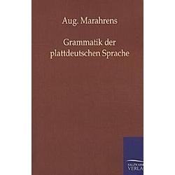 Grammatik der plattdeutschen Sprache. August Marahrens  - Buch