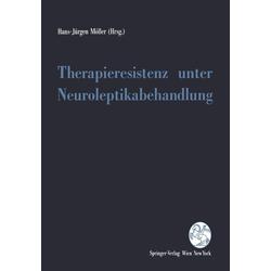 Therapieresistenz unter Neuroleptikabehandlung: eBook von