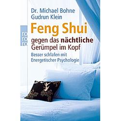 Feng Shui gegen das nächtliche Gerümpel im Kopf