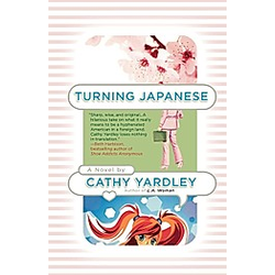 Turning Japanese. Cathy Yardley  - Buch