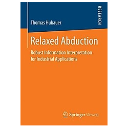 Relaxed Abduction. Thomas Hubauer  - Buch