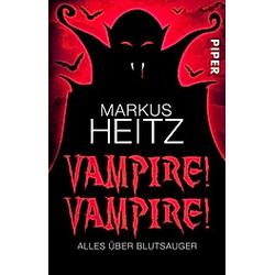 Vampire! Vampire!. Markus Heitz  - Buch